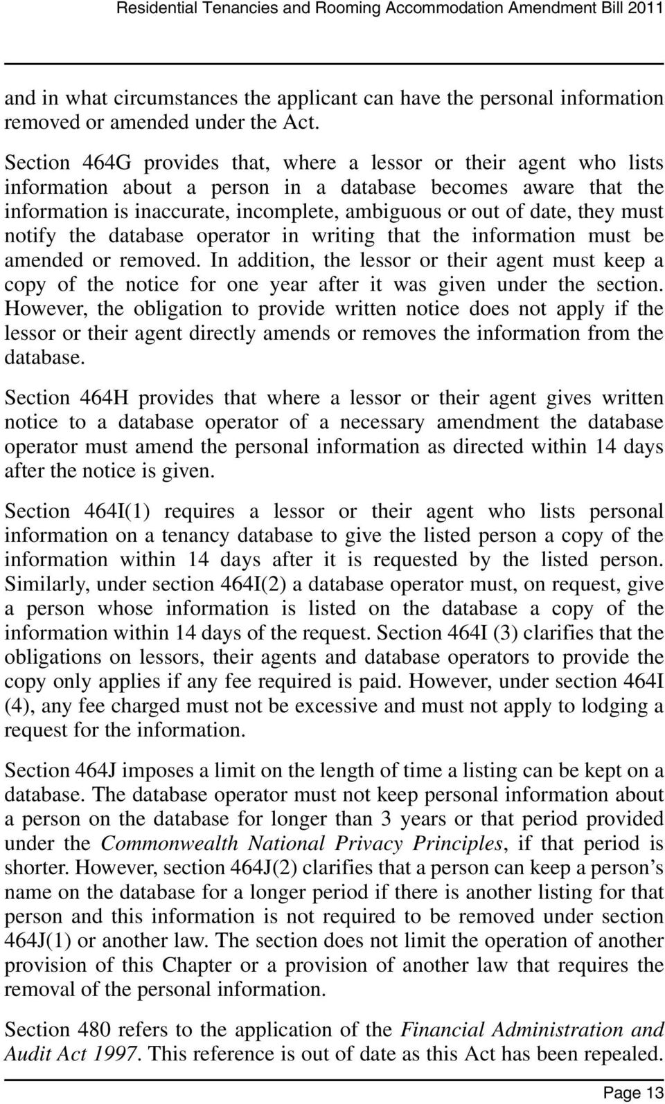 they must notify the database operator in writing that the information must be amended or removed.