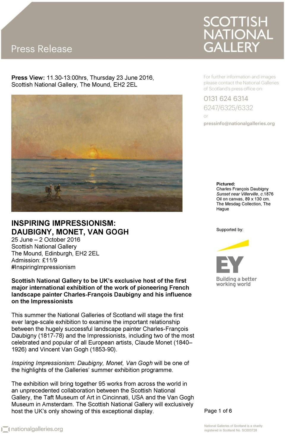 #InspiringImpressionism Supported by: Scottish National Gallery to be UK s exclusive host of the first major international exhibition of the work of pioneering French landscape painter
