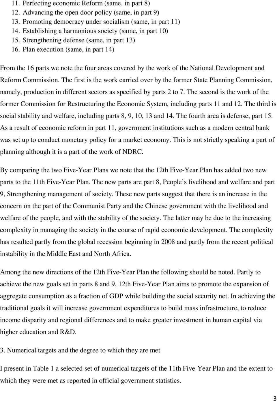 Plan execution (same, in part 14) From the 16 parts we note the four areas covered by the work of the National Development and Reform Commission.