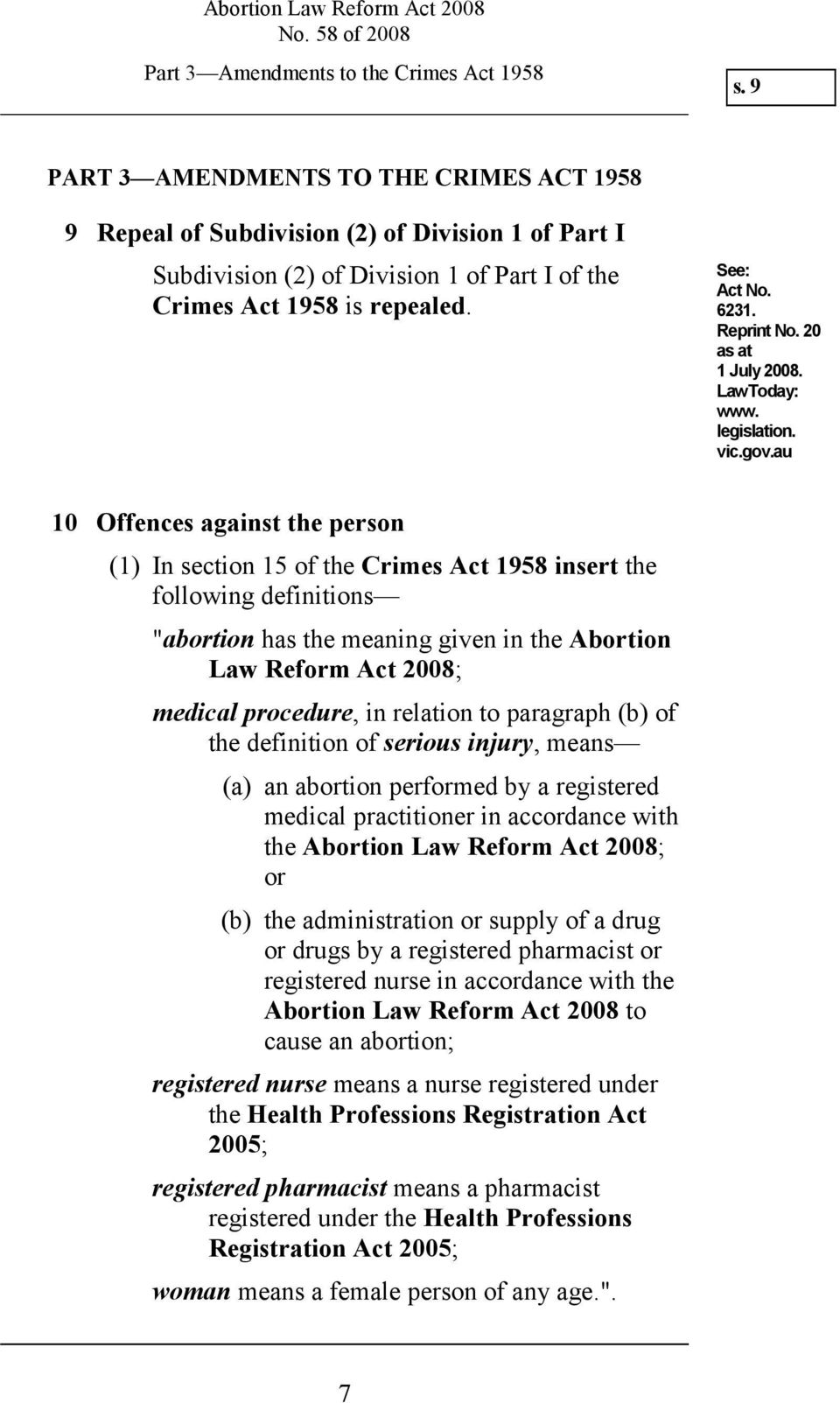 Reprint No. 20 as at 1 July 2008. LawToday: www. legislation. vic.gov.