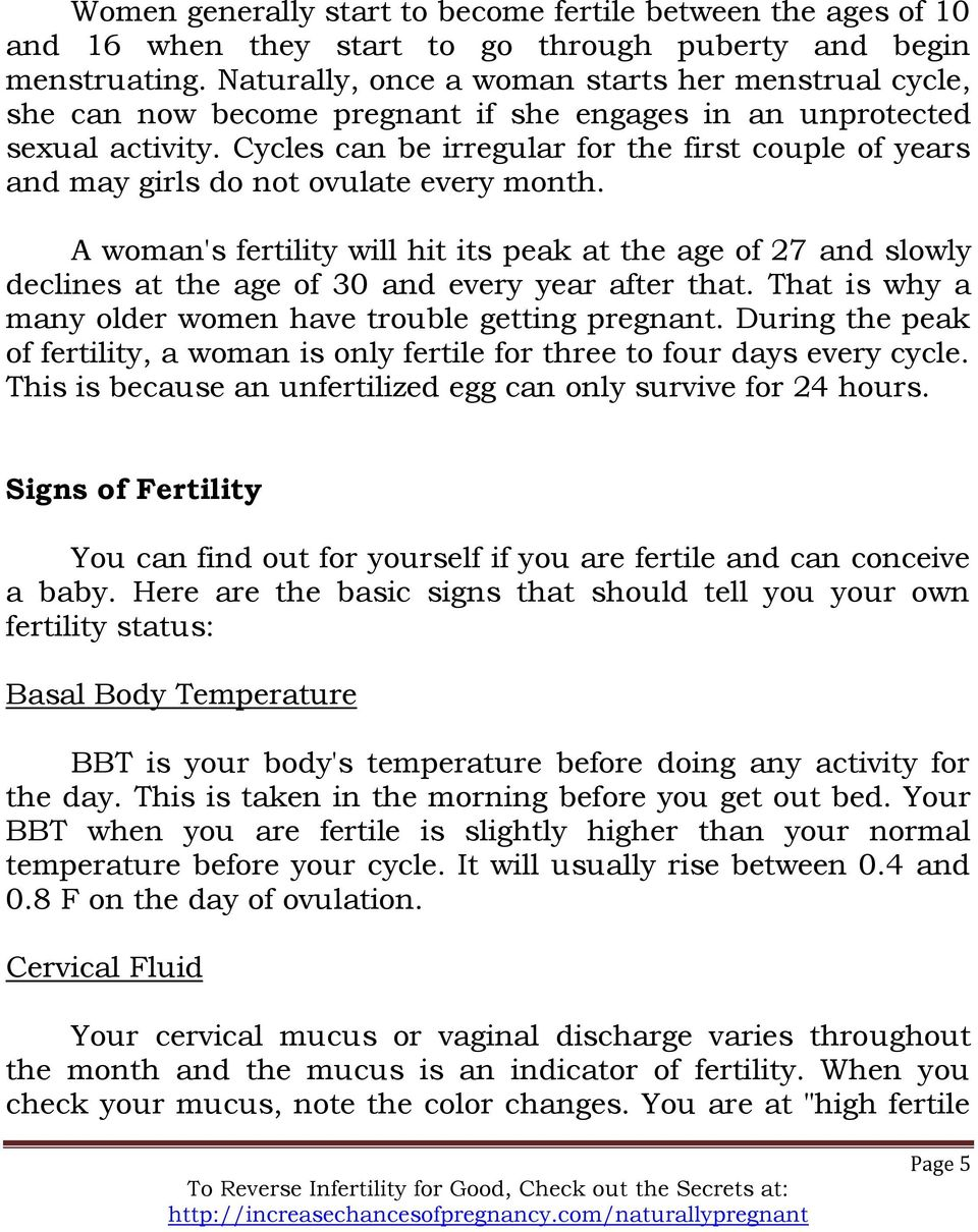 Cycles can be irregular for the first couple of years and may girls do not ovulate every month.