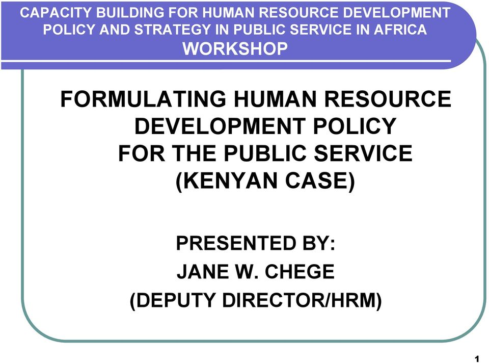 HUMAN RESOURCE DEVELOPMENT POLICY FOR THE PUBLIC SERVICE