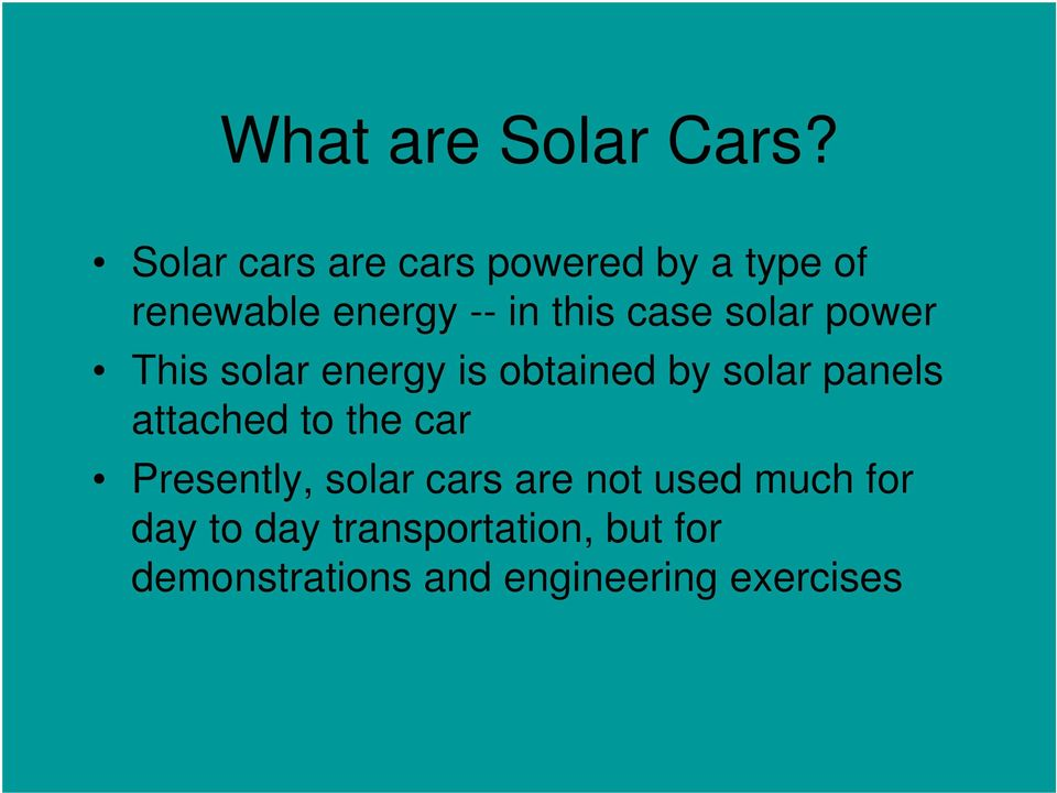 case solar power This solar energy is obtained by solar panels attached