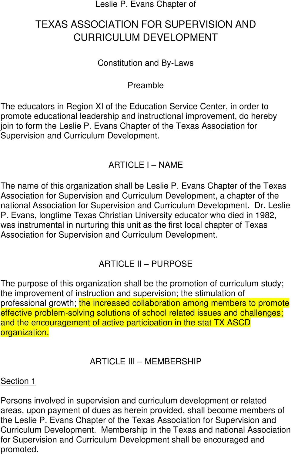 educational leadership and instructional improvement, do hereby join to form the  Evans Chapter of the Texas Association for Supervision and Curriculum Development.