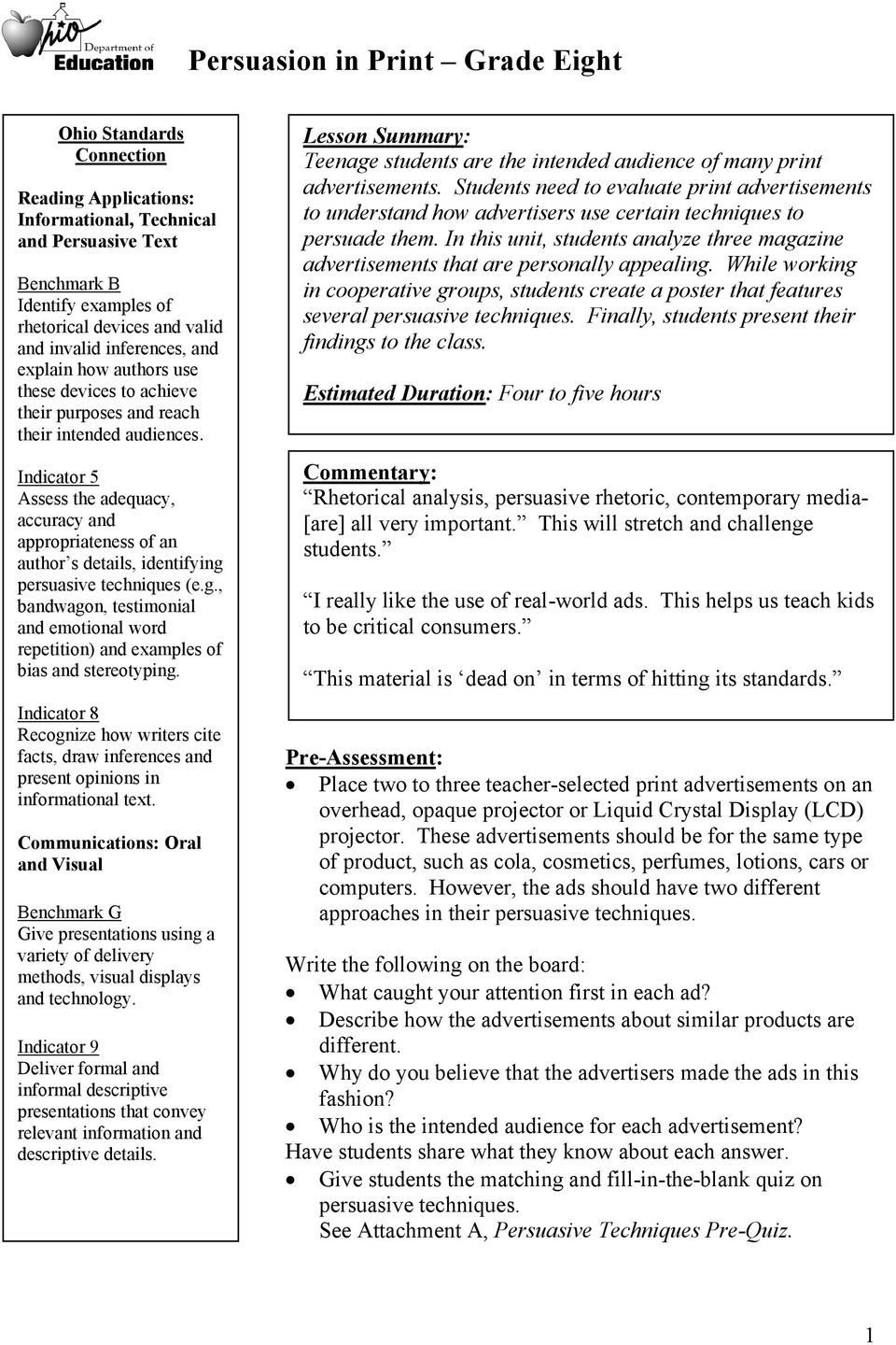 Indicator 5 Assess the adequacy, accuracy and appropriateness of an author s details, identifying persuasive techniques (e.g., bandwagon, testimonial and emotional word repetition) and examples of bias and stereotyping.