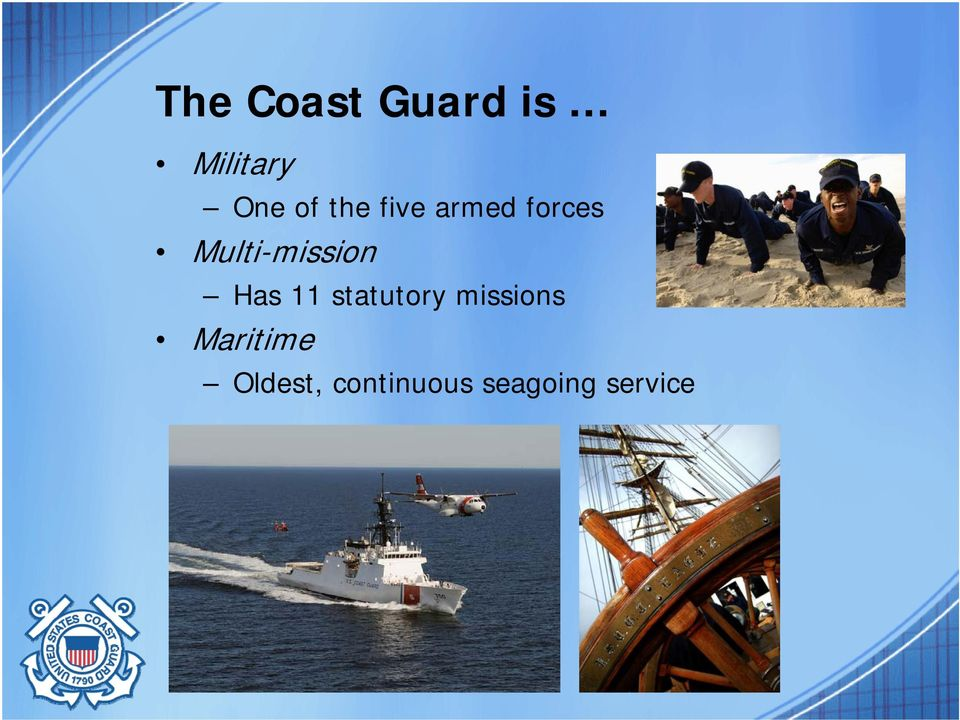 Has 11 statutory missions Maritime