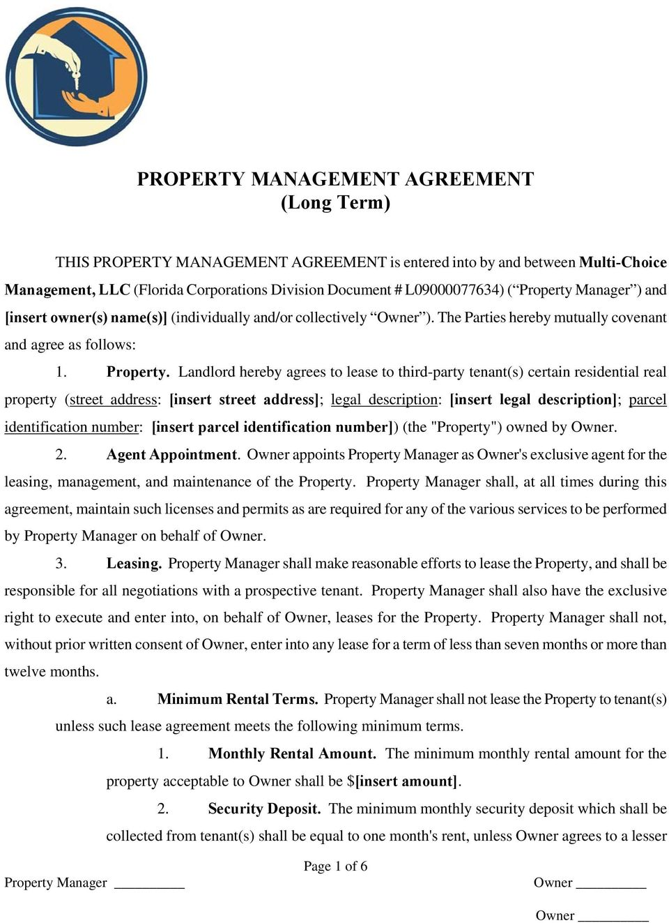 Landlord hereby agrees to lease to third-party tenant(s) certain residential real property (street address: [insert street address]; legal description: [insert legal description]; parcel