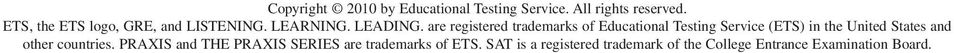 are registered trademarks of Educational Testing Service (ETS) in the United States and