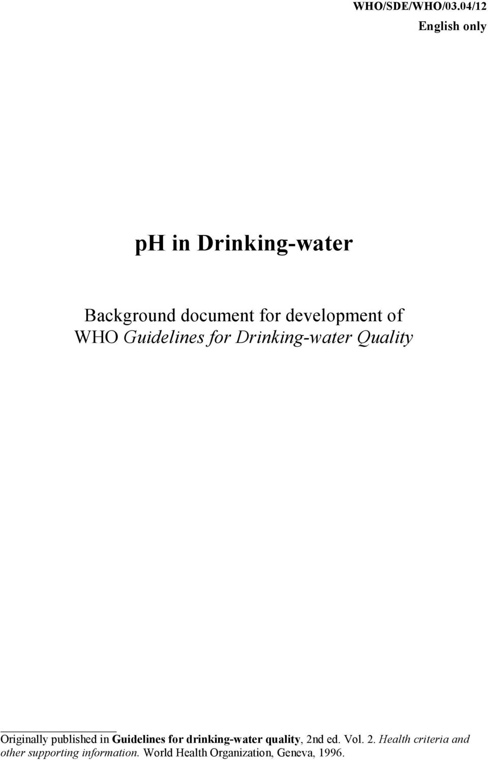 of WHO Guidelines for Drinking-water Quality Originally published in