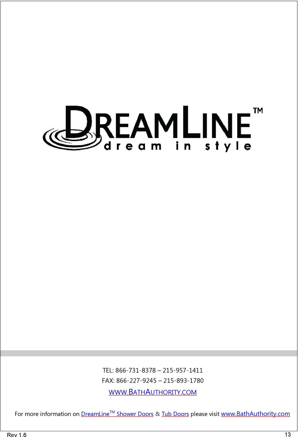 COM For more information on DreamLine TM