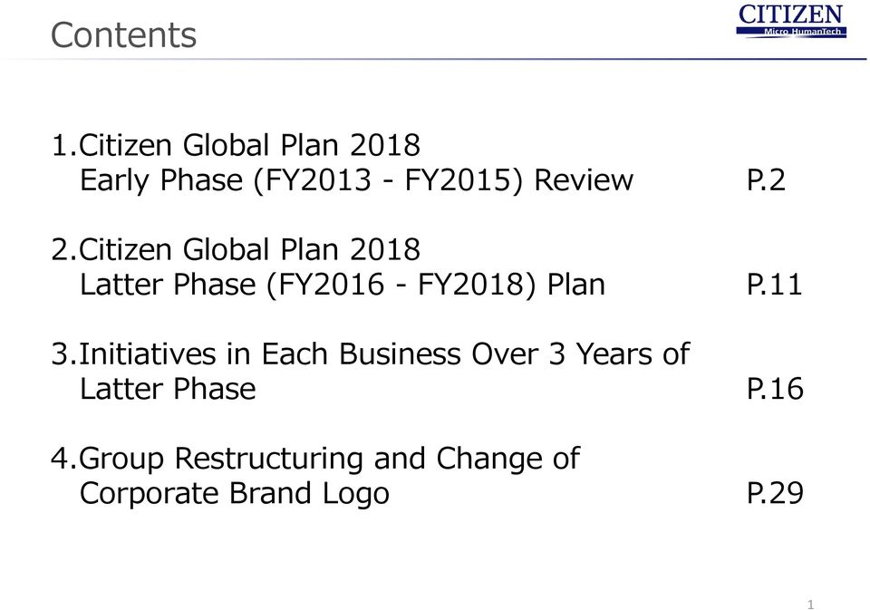 Citizen Global Plan 2018 Latter Phase (FY2016 - FY2018) Plan P.11 3.