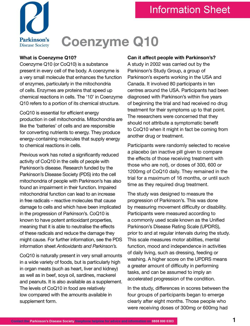 The 10 in Coenzyme Q10 refers to a portion of its chemical structure. CoQ10 is essential for efficient energy production in cell mitochondria.