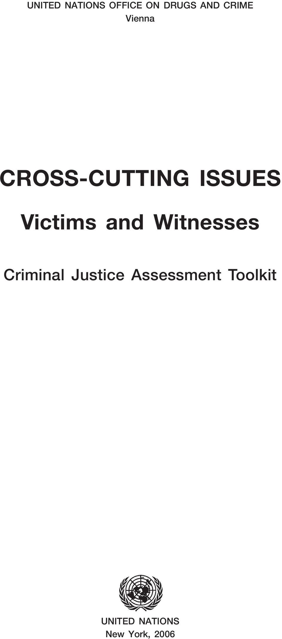 Victims and Witnesses Criminal Justice
