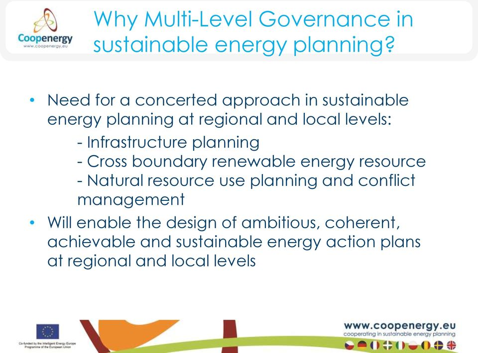 Infrastructure planning - Cross boundary renewable energy resource - Natural resource use planning