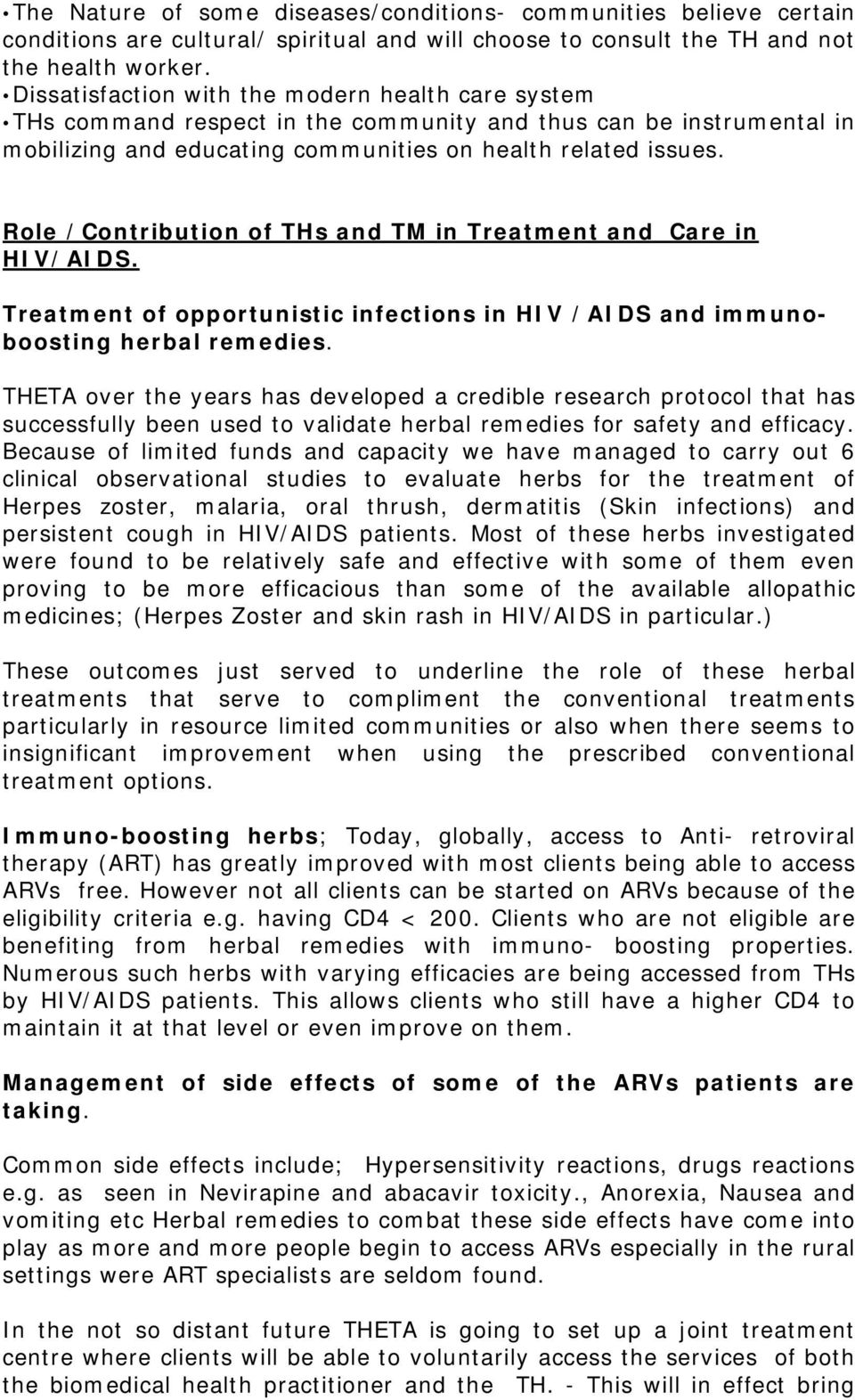 Role /Contribution of THs and TM in Treatment and Care in HIV/AIDS. Treatment of opportunistic infections in HIV /AIDS and immunoboosting herbal remedies.