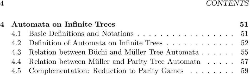 2 Definition of Automata on Infinite Trees............ 52 4.