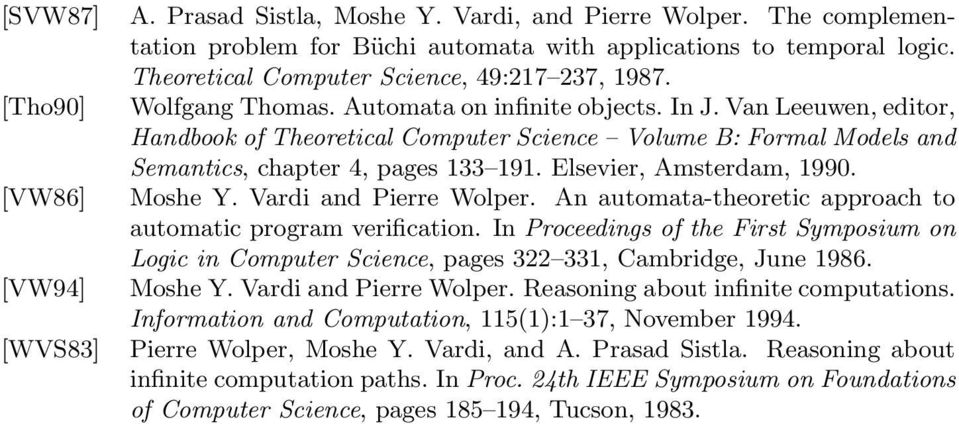 Elsevier, Amsterdam, 1990. [VW86] Moshe Y. Vardi and Pierre Wolper. An automata-theoretic approach to automatic program verification.