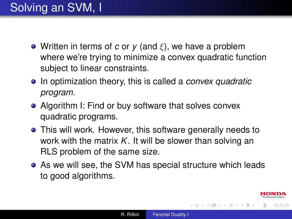 Algorithm I: Find or buy software that solves convex quadratic programs. This will work.
