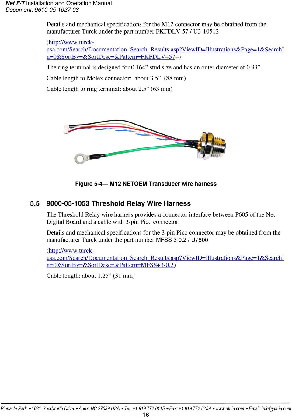 9105 Netoem And Netaoem Net F T Oem Technical Data Wiring Harness M12 164 Stud Size Has An Outer Diameter Of 033 Cable Length To Molex Connector