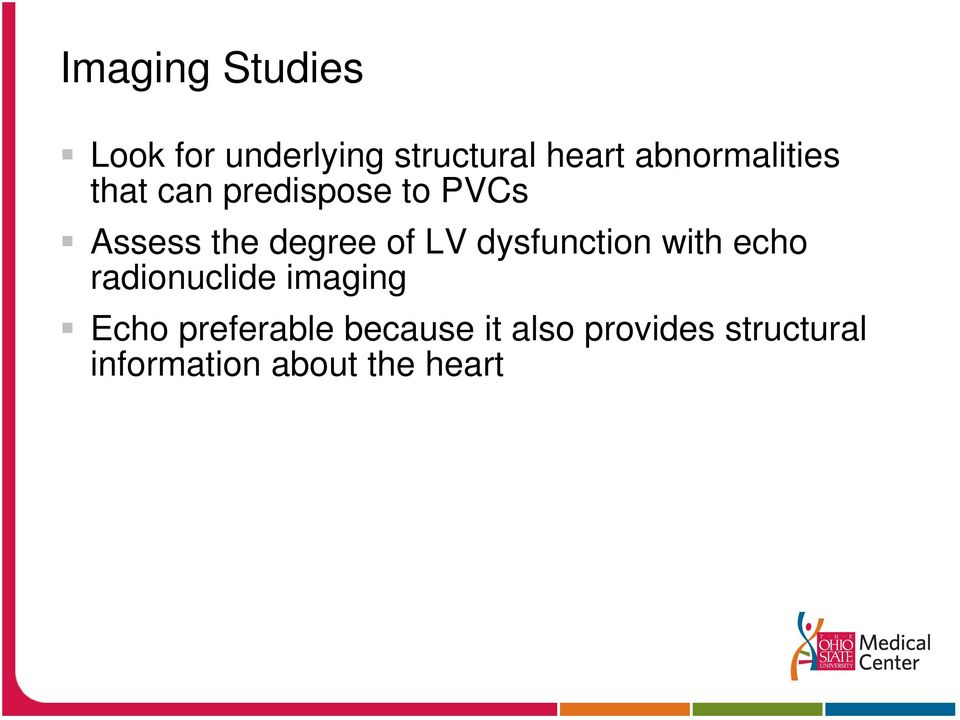 of LV dysfunction with echo radionuclide imaging Echo