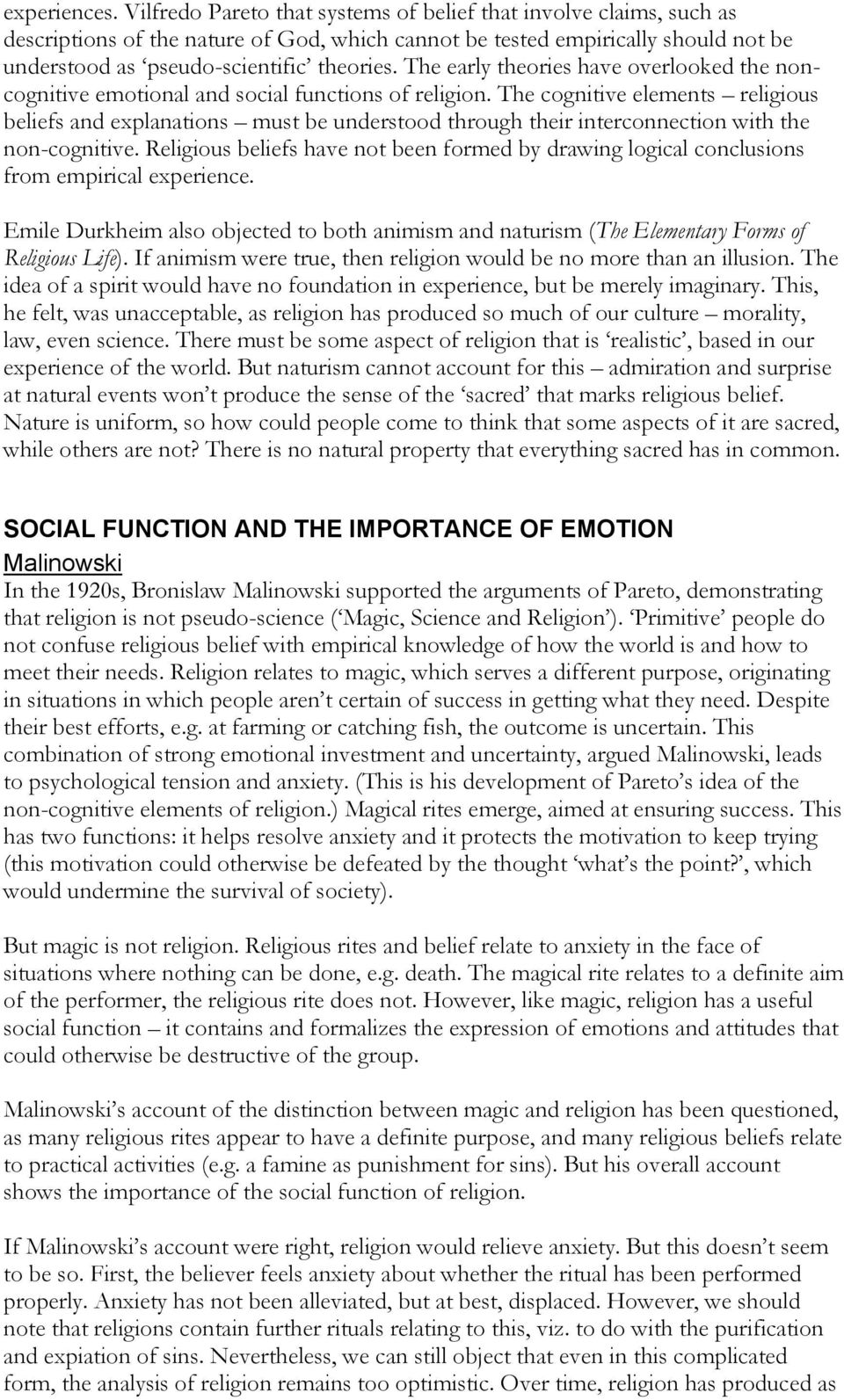 The early theories have overlooked the noncognitive emotional and social functions of religion.