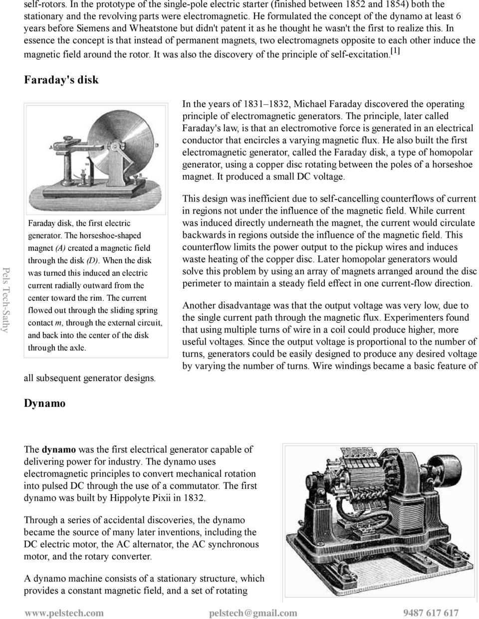 Electric Generator Electrostatic Induction The Triboelectric Effect Faraday Invention Of Motor And In Essence Concept Is That Instead Permanent Magnets Two Electromagnets Opposite To Each