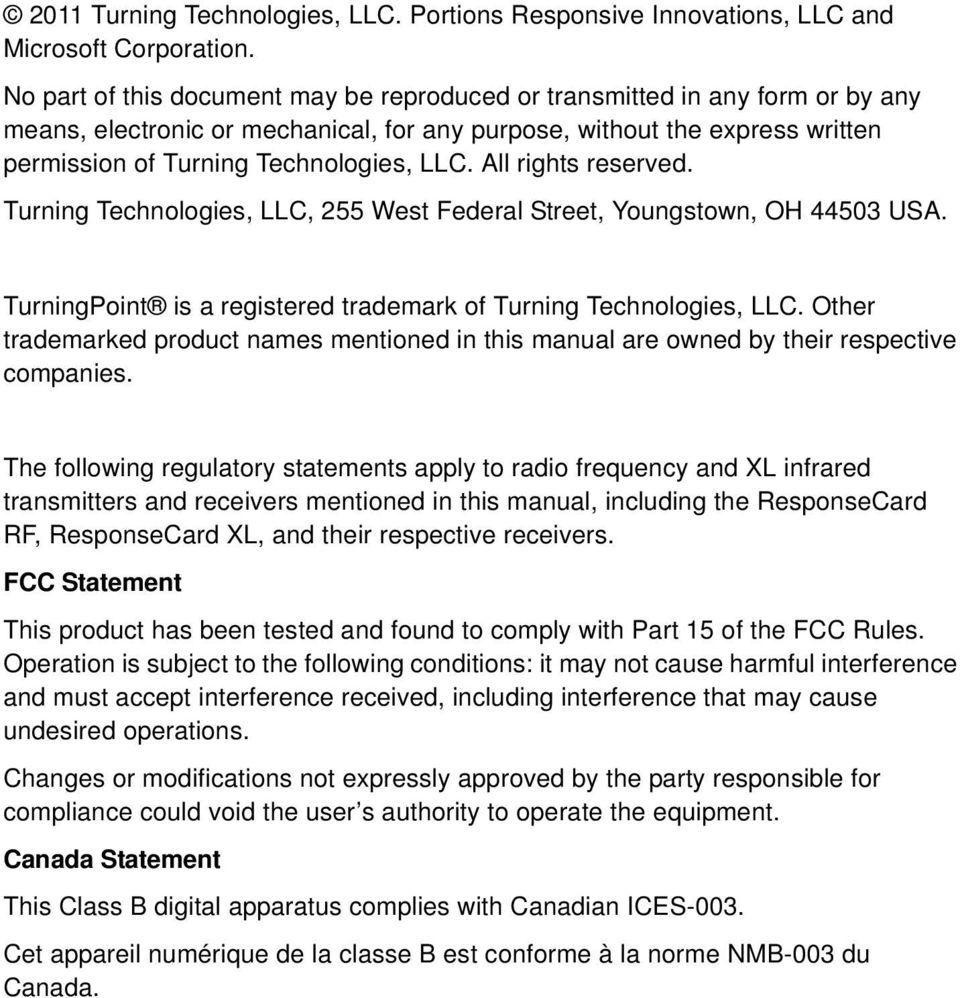 , LLC, 255 West Federal Street, Youngstown, OH 44503 USA. TurningPoint is a registered trademark of, LLC.
