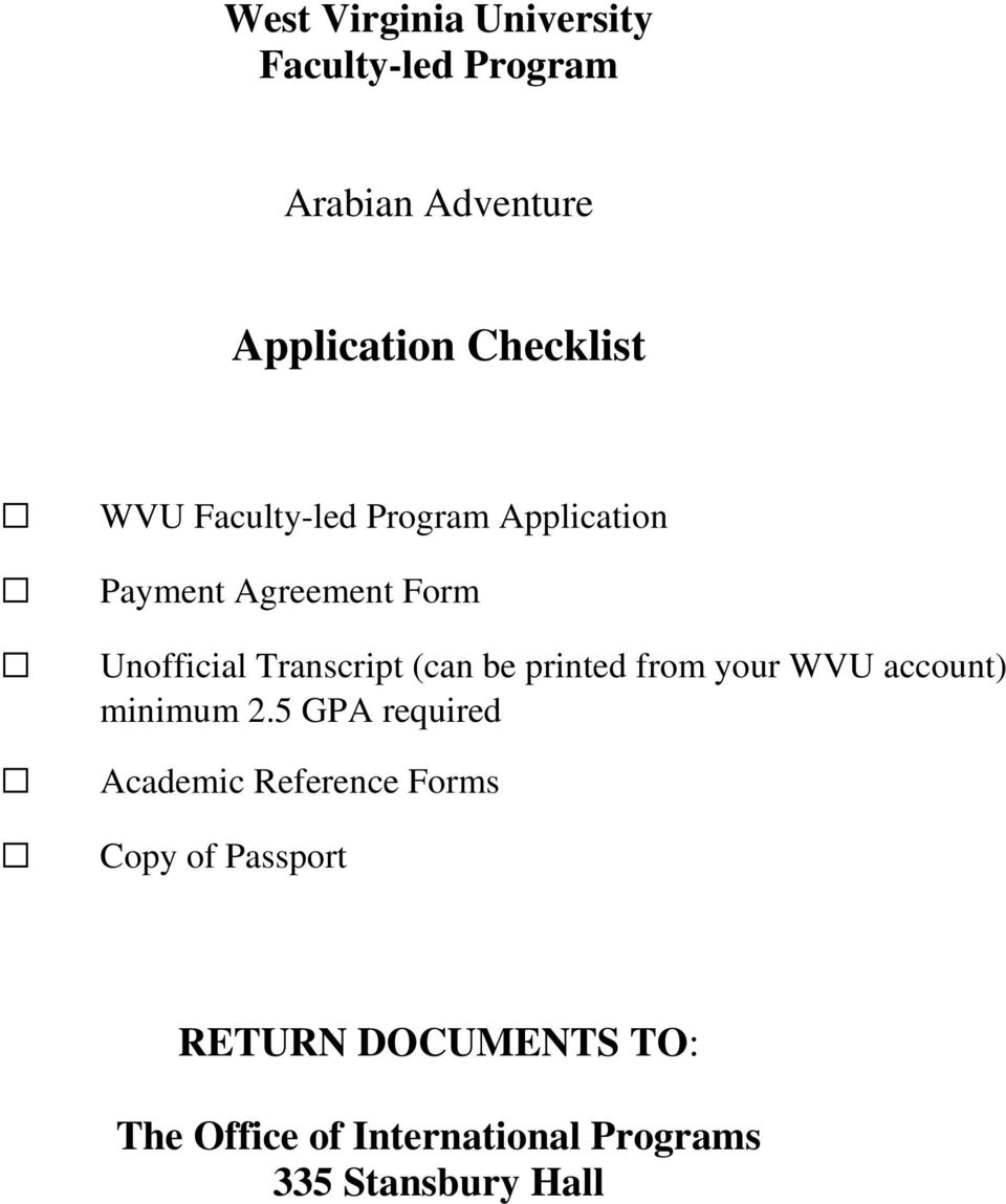be printed from your WVU account) minimum 2.