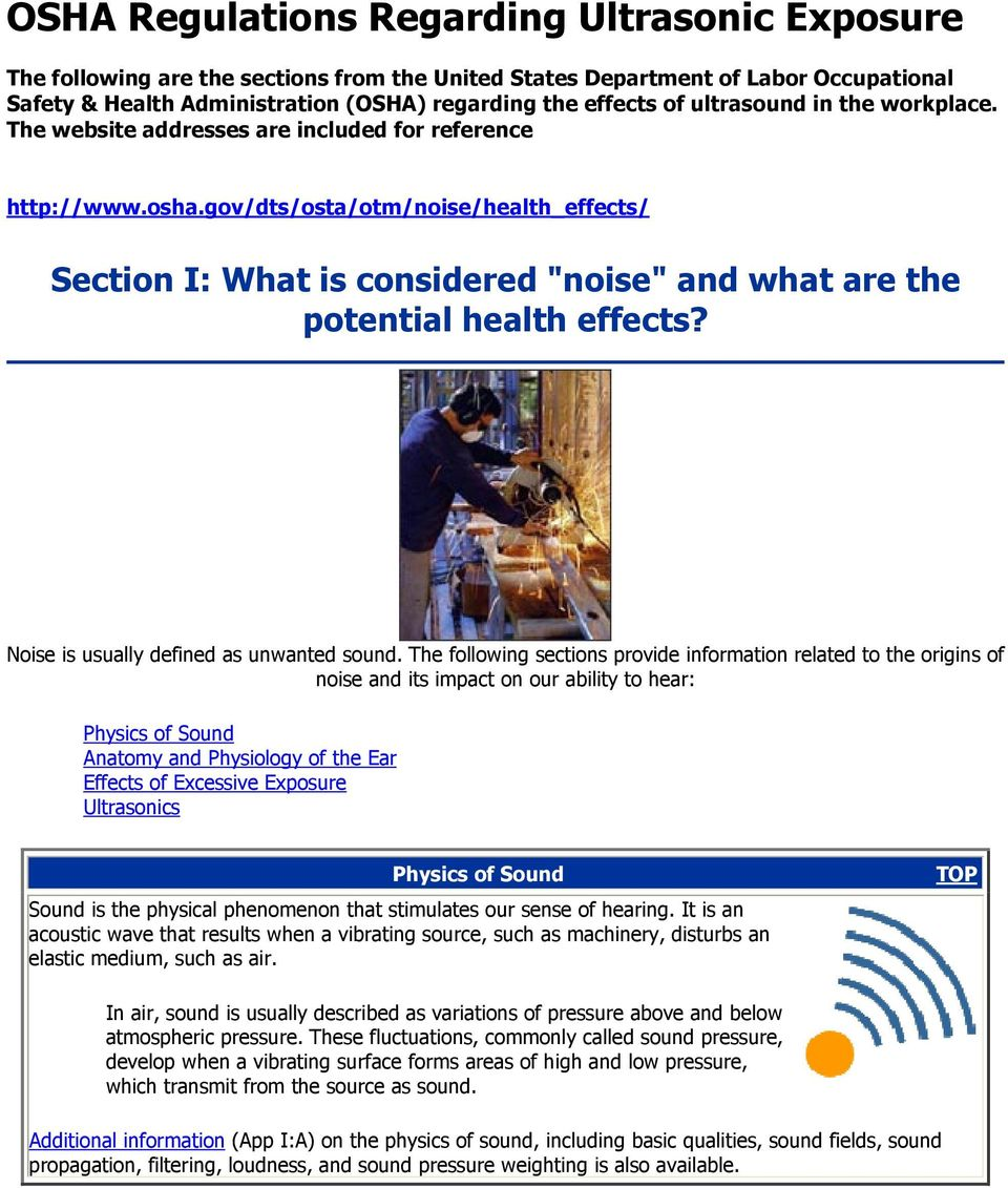 "gov/dts/osta/otm/noise/health_effects/ Section I: What is considered ""noise"" and what are the potential health effects? Noise is usually defined as unwanted sound."
