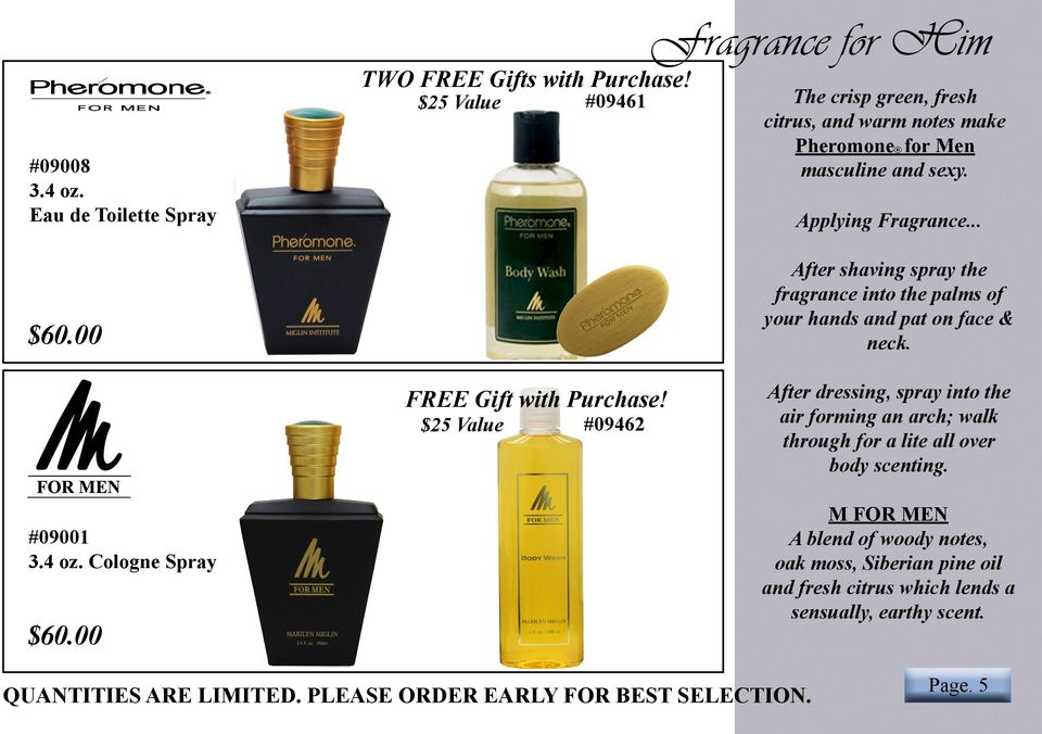 .. After shaving spray the fragrance into the palms of your hands and pat on face & neck. FREE Gift with Purchase!
