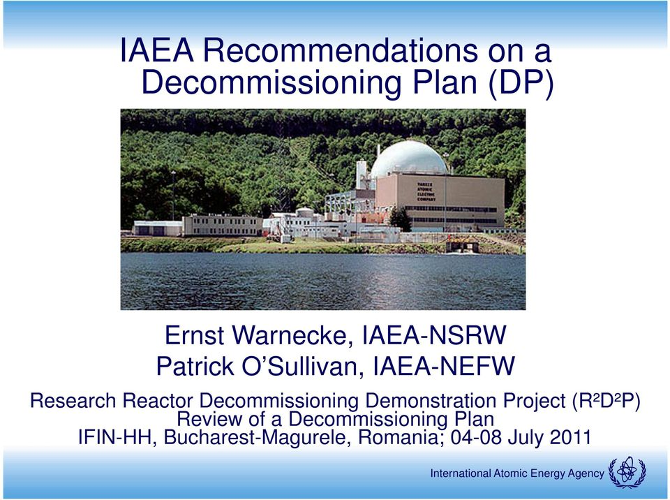 Reactor Decommissioning Demonstration Project (R²D²P) Review of