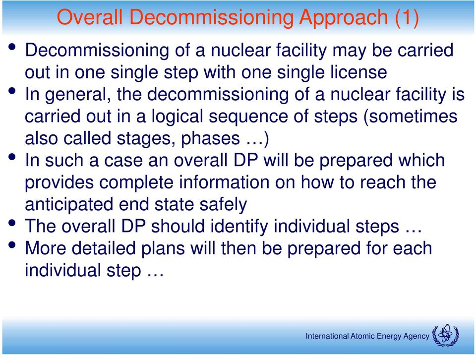 stages, phases ) In such a case an overall DP will be prepared which provides complete information on how to reach the anticipated