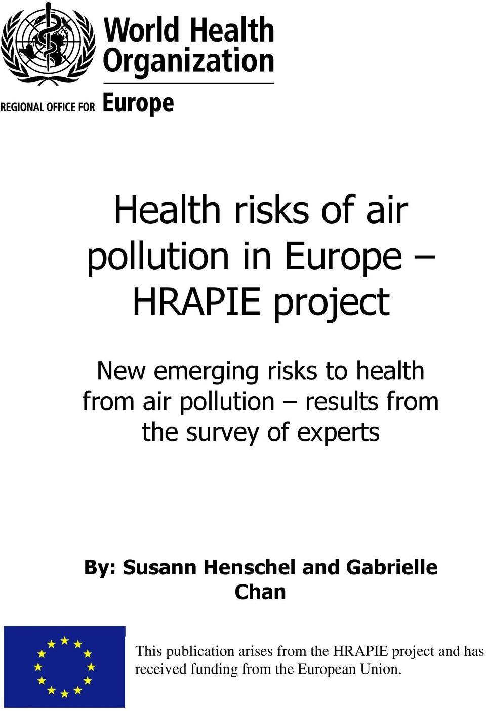 experts By: Susann Henschel and Gabrielle Chan This publication