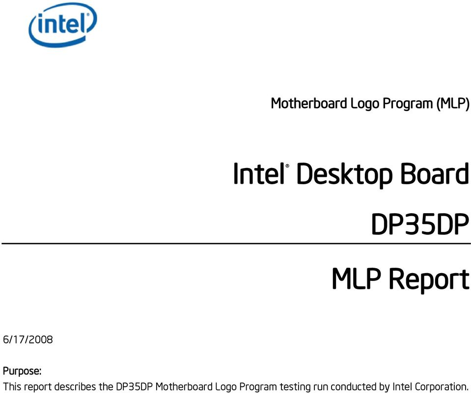 report describes the DP35DP Motherboard Logo