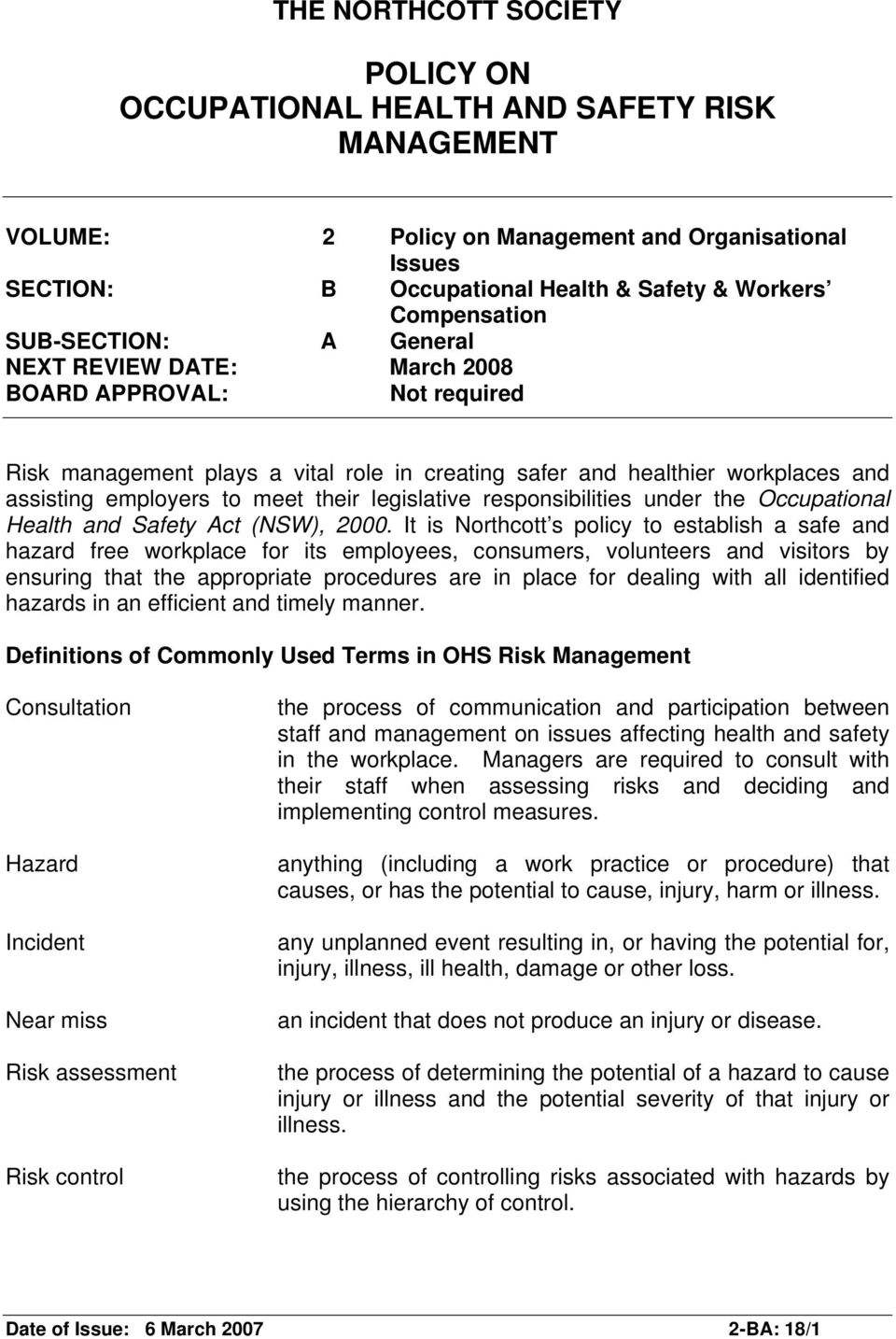 legislative responsibilities under the Occupational Health and Safety Act (NSW), 2000.