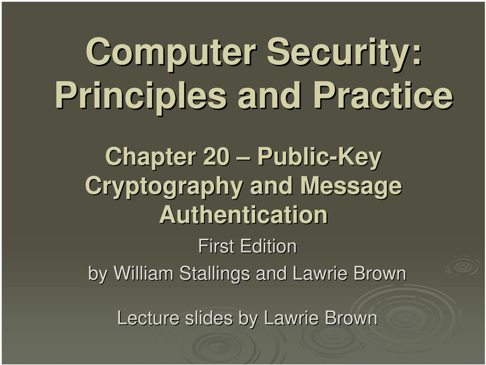 Authentication First Edition by William