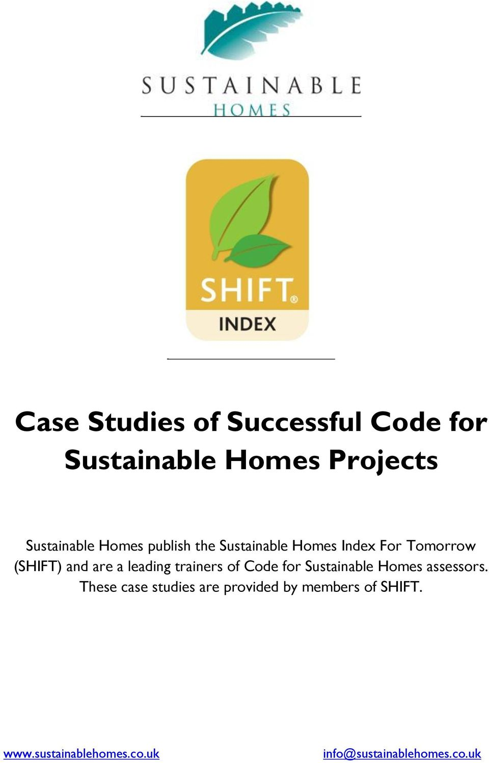 leading trainers of Code for Sustainable Homes assessors.