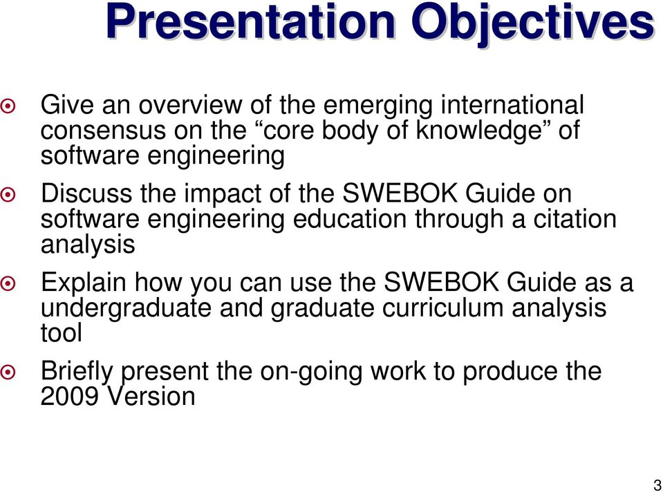 education through a citation analysis Explain how you can use the SWEBOK Guide as a undergraduate