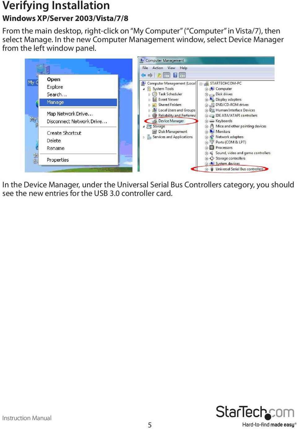 In the new Computer Management window, select Device Manager from the left window panel.