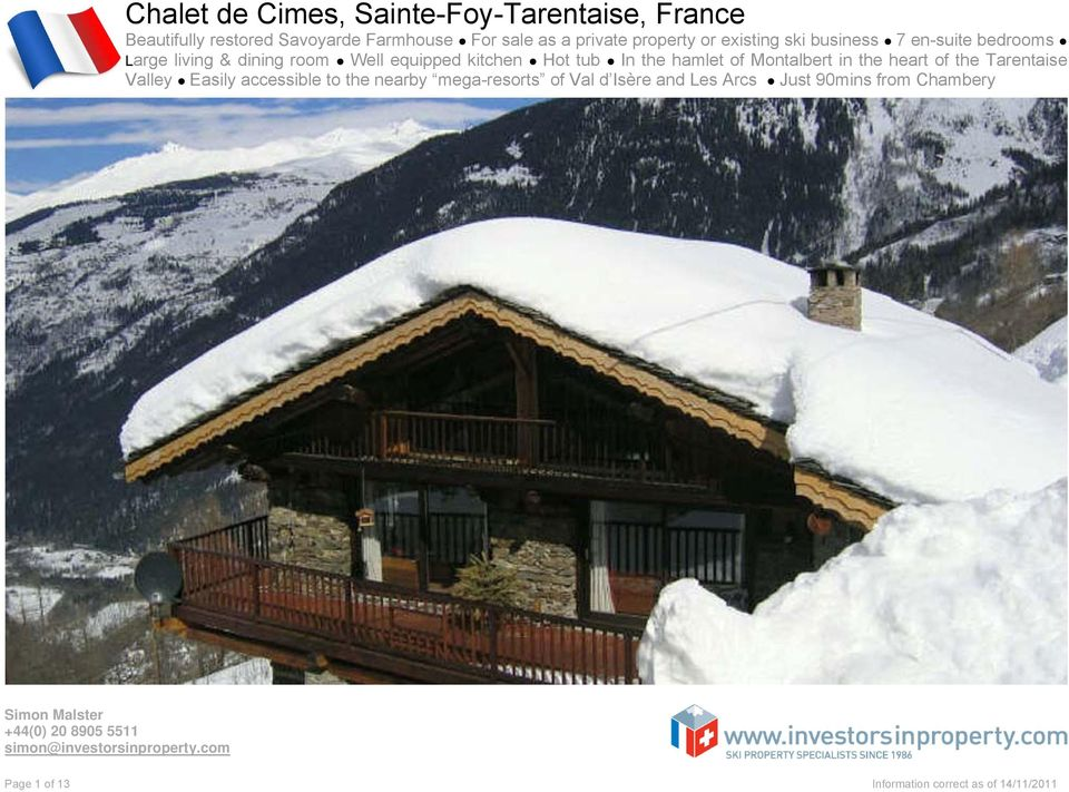 kitchen Hot tub In the hamlet of Montalbert in the heart of the Tarentaise Valley Easily accessible to the