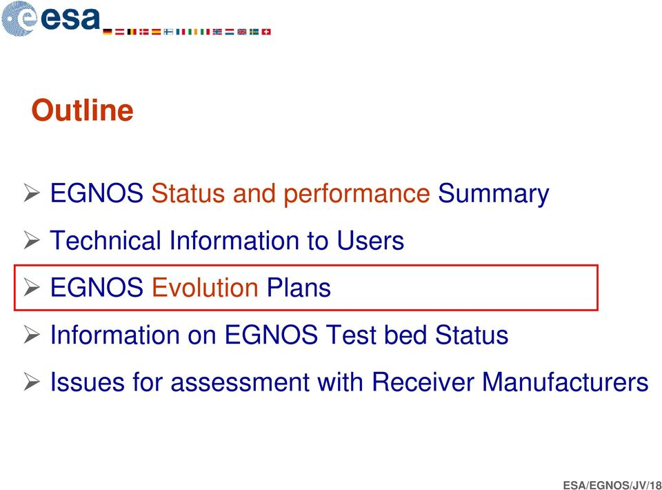 Plans Information on EGNOS Test bed Status Issues