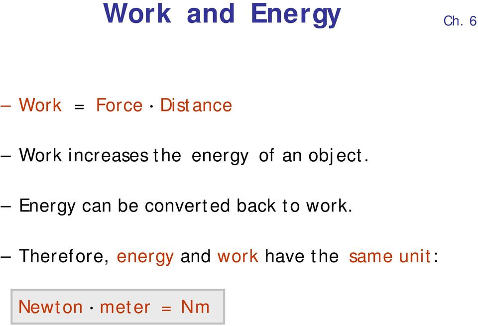 energy of an object.