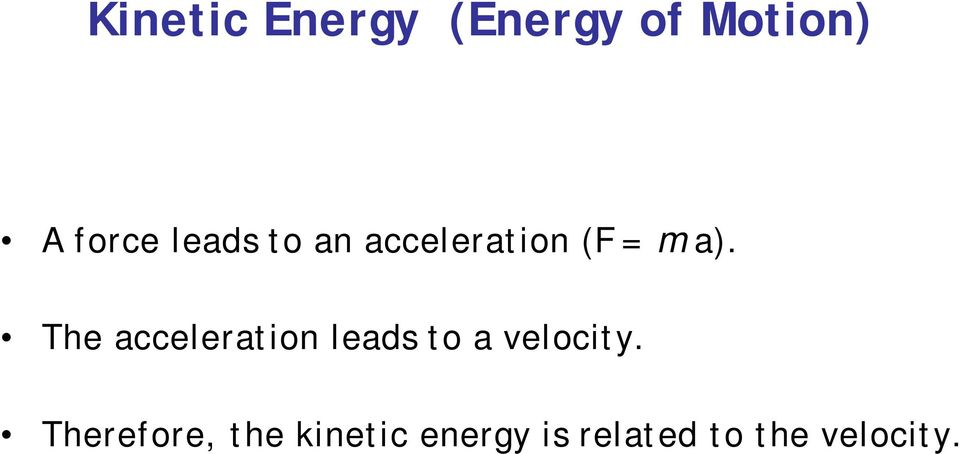 The acceleration leads to a velocity.