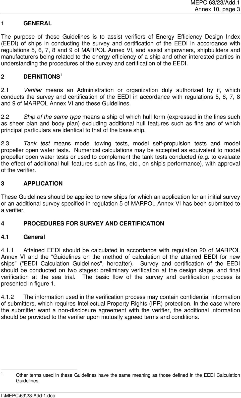 understanding the procedures of the survey and certification of the EEDI. 2 DEFINITIONS 1 2.