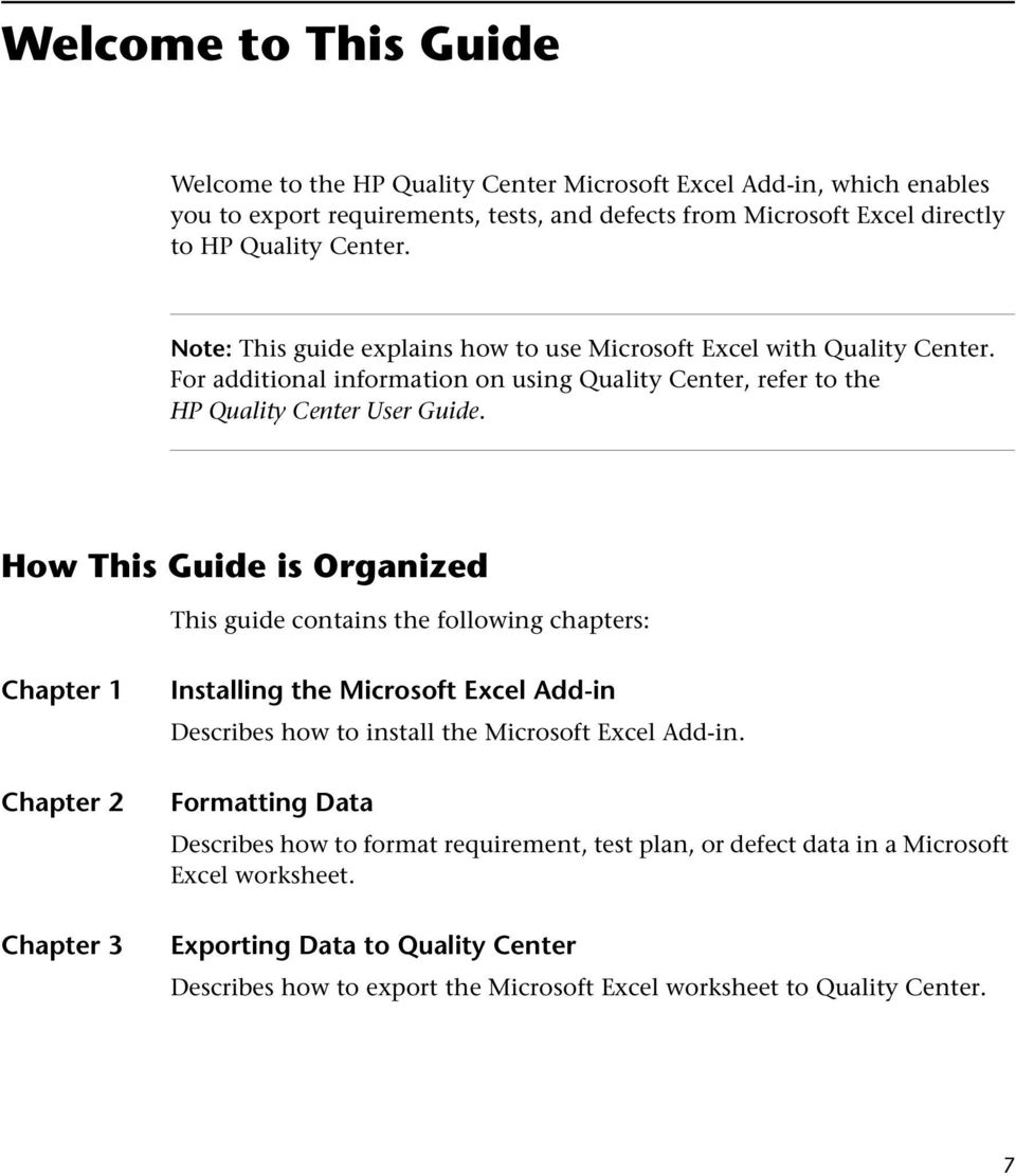 How This Guide is Organized This guide contains the following chapters: Chapter 1 Chapter 2 Chapter 3 Installing the Microsoft Excel Add-in Describes how to install the Microsoft Excel Add-in.