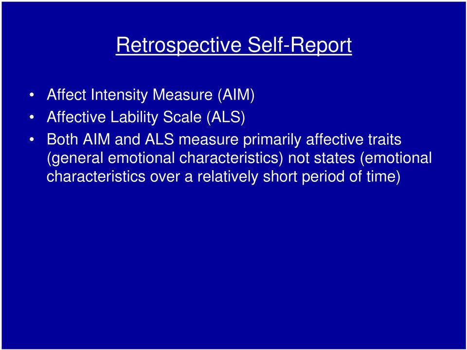primarily affective traits (general emotional characteristics)