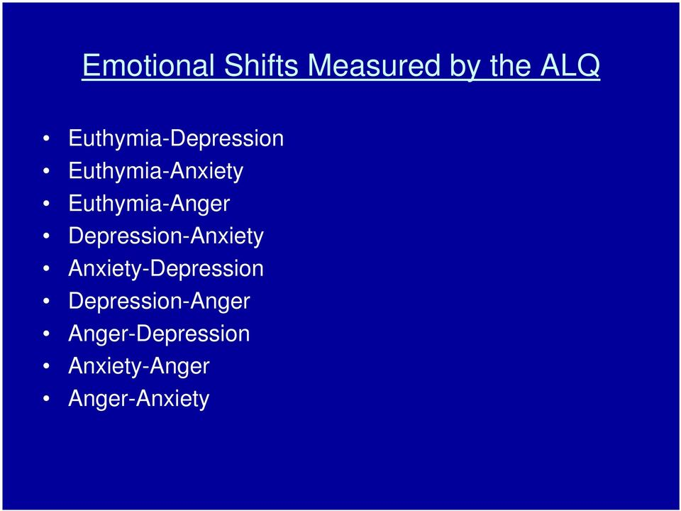 Euthymia-Anger Depression-Anxiety