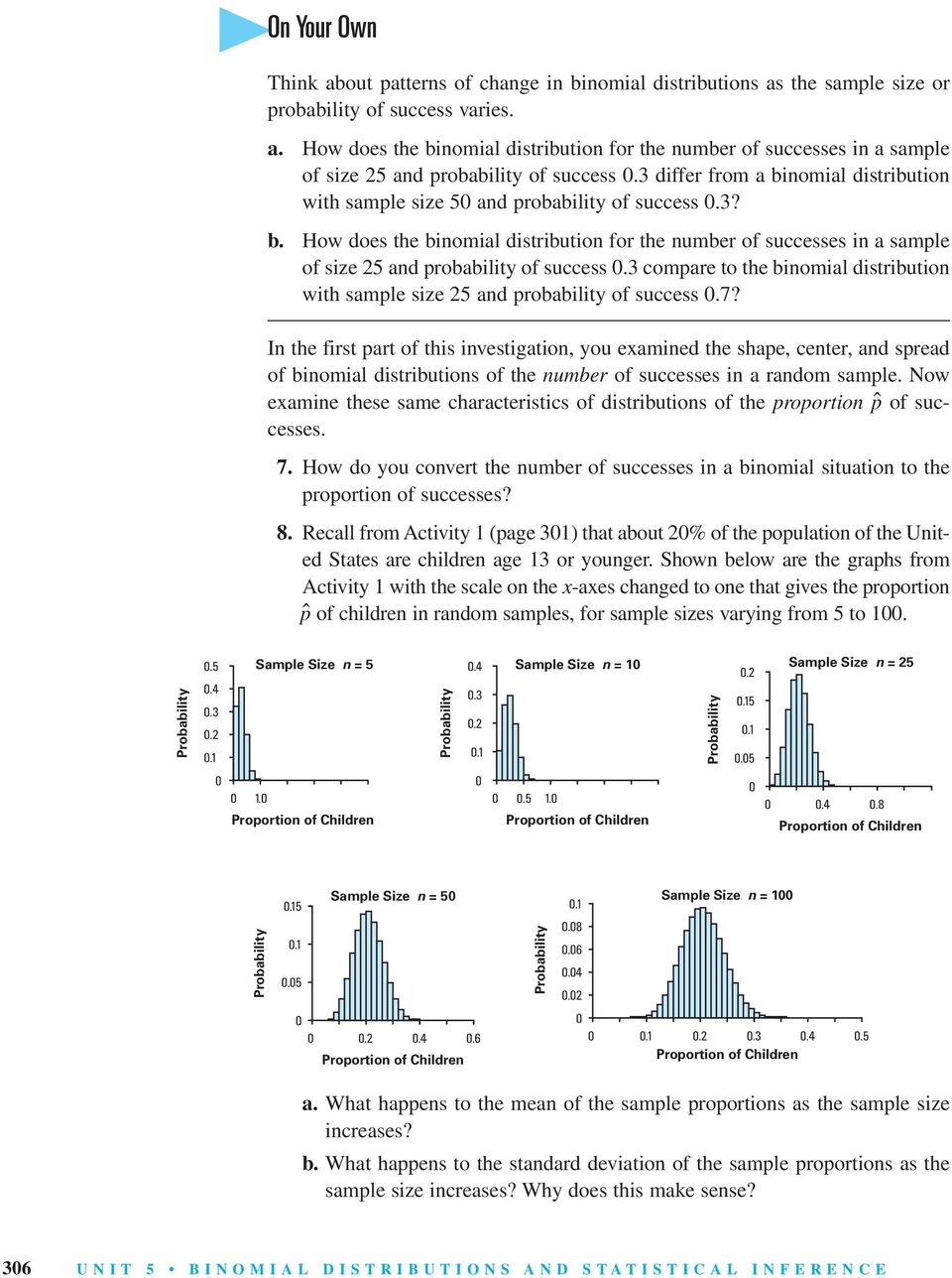 3 compare to the binomial distribution with sample size 25 and probability of success.7?
