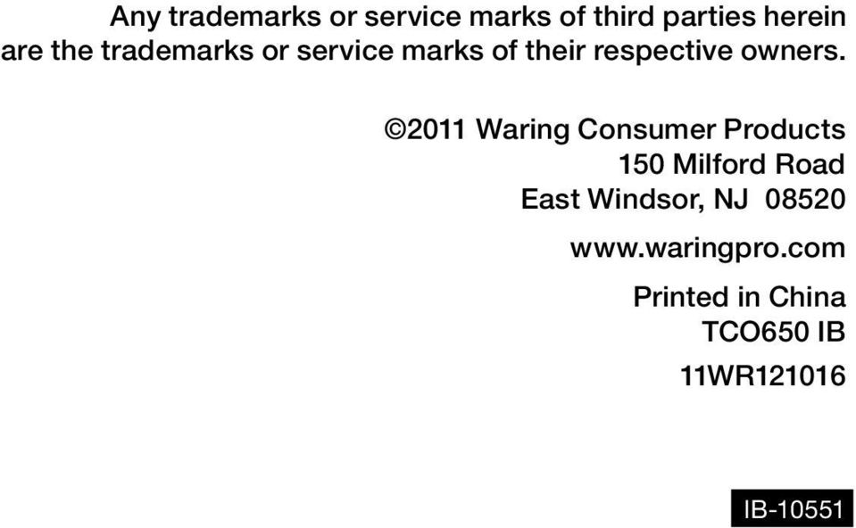 2011 Waring Consumer Products 150 Milford Road East Windsor, NJ