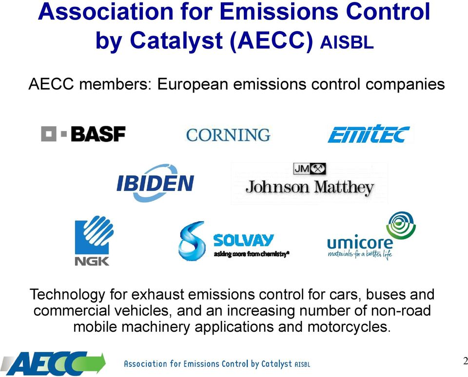 emissions control for cars, buses and commercial vehicles, and an